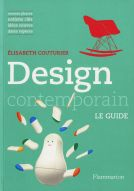 <p>Design contemporain. Le Guide</p>